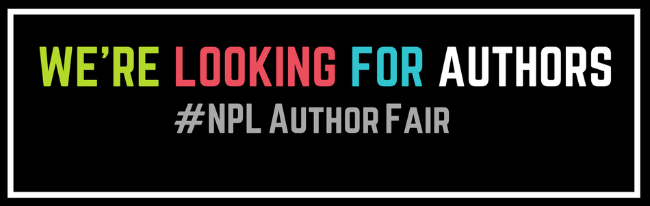 We're looking for authors for the NPL Author Fair