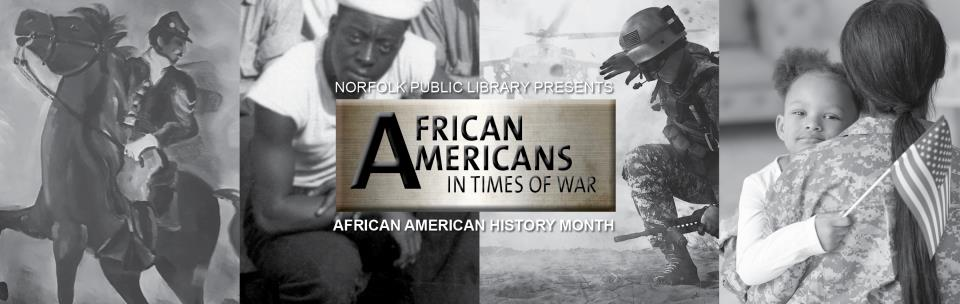 African American History Month: In Times of War