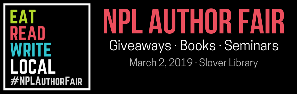 Eat Read Write Local #NPLauthorfair Coming to Slover March 2, 2019: Giveaways, Books, Seminars