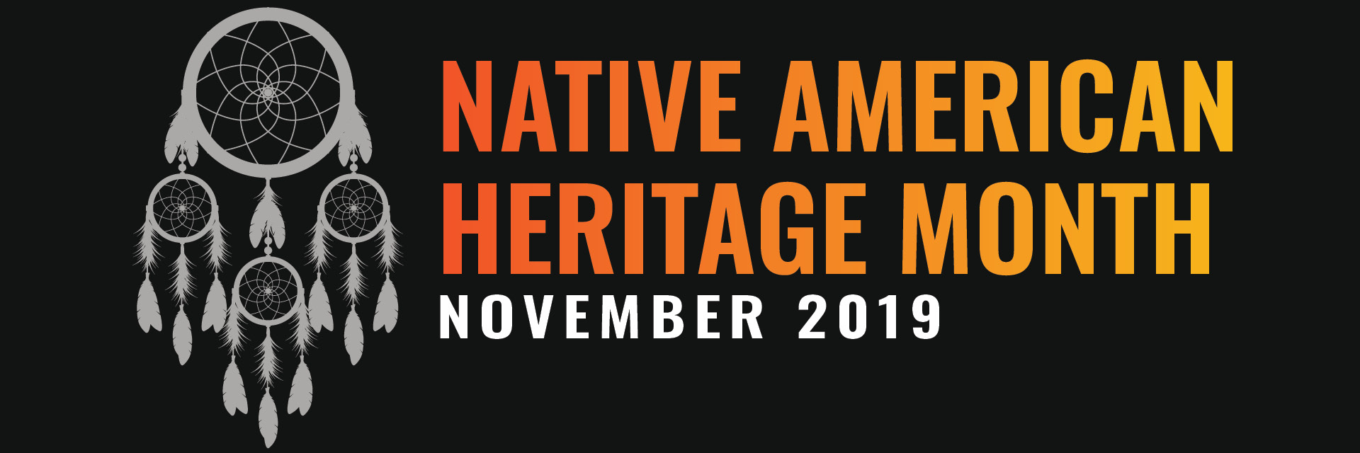 Native American Heritage month 2019
