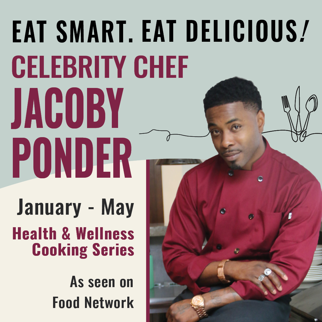 Celebrity Chef Jacoby: eat smart, eat delicious! January - May  Health and Wellness Cooking Series. As seen on Food Network.
