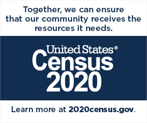 Together, we can ensure that our community receives the resources it needs. United States Census 2020. Learn more at 2020census.gov